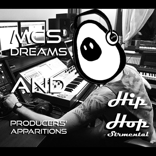 Hip-Hopstrumental : MCs' Dreams & Producers' Apparitions Cover Art